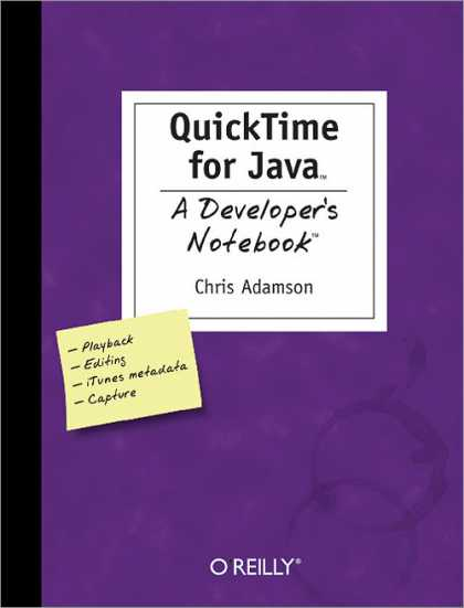 O'Reilly Books - QuickTime for Java: A Developer's Notebook