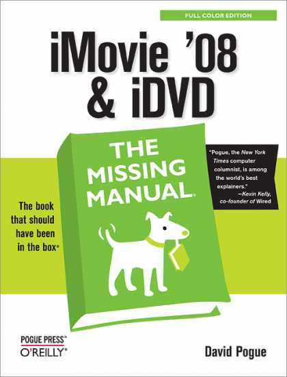O'Reilly Books - iMovie '08 & iDVD: The Missing Manual