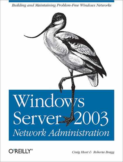 O'Reilly Books - Windows Server 2003 Network Administration