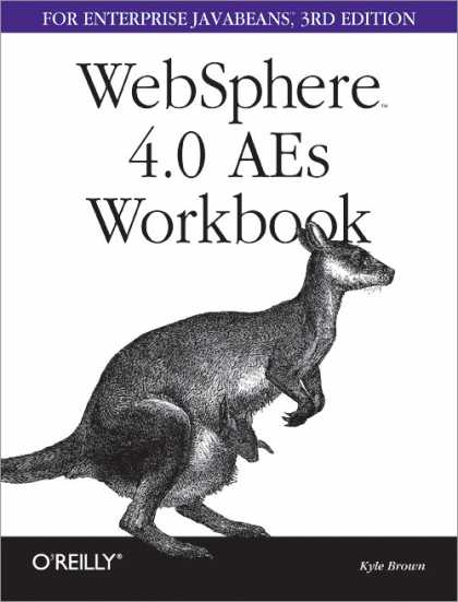 O'Reilly Books - WebSphere 4.0 AEs Workbook for Enterprise Java Beans