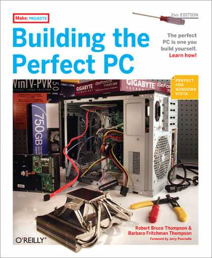 O'Reilly Books - Building the Perfect PC, Second Edition