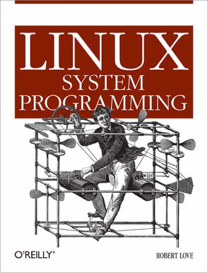 O'Reilly Books - Linux System Programming