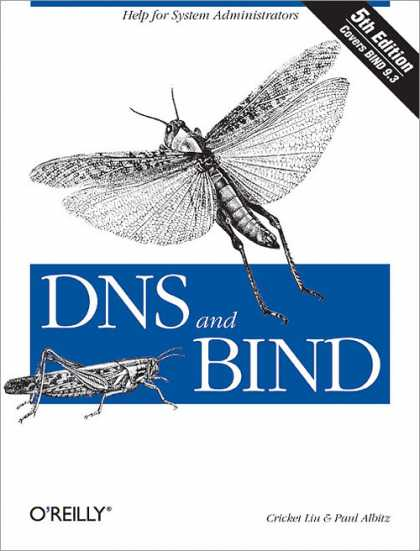 O'Reilly Books - DNS and BIND, Fifth Edition