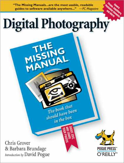 O'Reilly Books - Digital Photography: The Missing Manual
