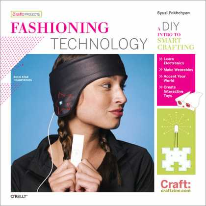 O'Reilly Books - Fashioning Technology