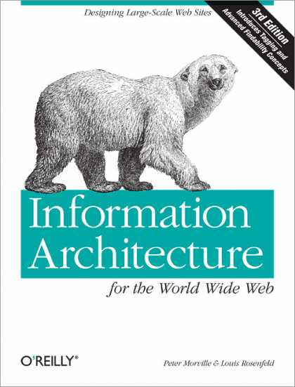 O'Reilly Books - Information Architecture for the World Wide Web, Third Edition