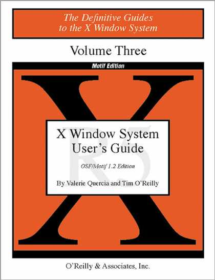 O'Reilly Books - X Users Guide Motif R5, Second Edition