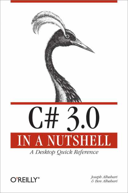 O'Reilly Books - C# 3.0 in a Nutshell, Third Edition