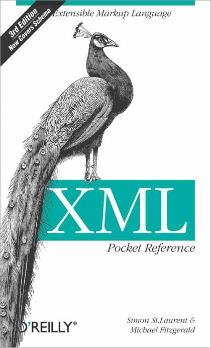 O'Reilly Books - XML Pocket Reference, Third Edition