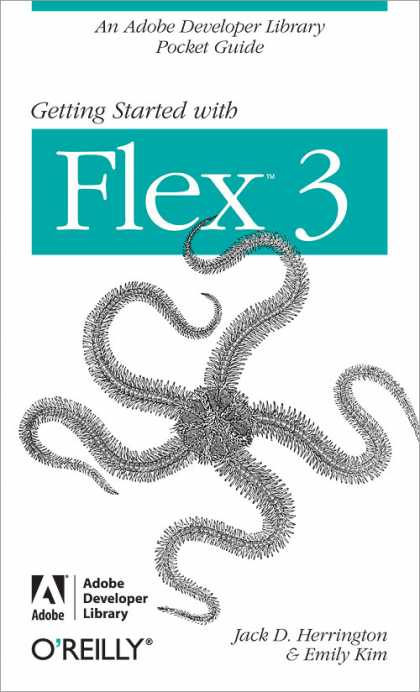 O'Reilly Books - Getting Started with Flex 3