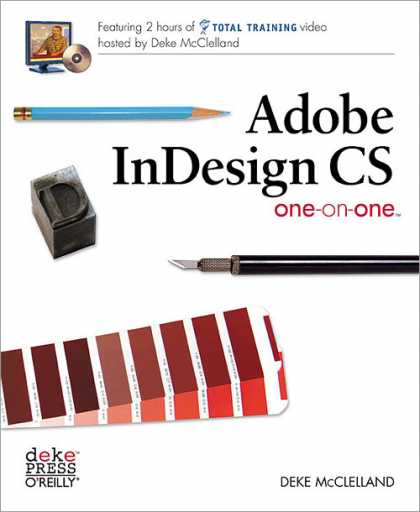 O'Reilly Books - Adobe InDesign CS One-on-One