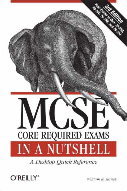 O'Reilly Books - MCSE Core Required Exams in a Nutshell, Third Edition