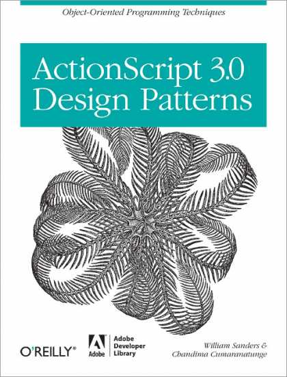 O'Reilly Books - ActionScript 3.0 Design Patterns