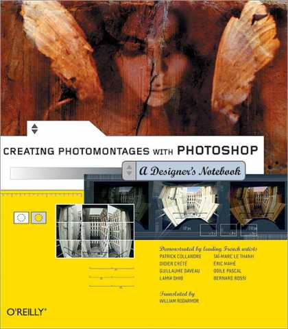 Reilly Books on Reilly Books   Creating Photomontages With Photoshop  A Designer S