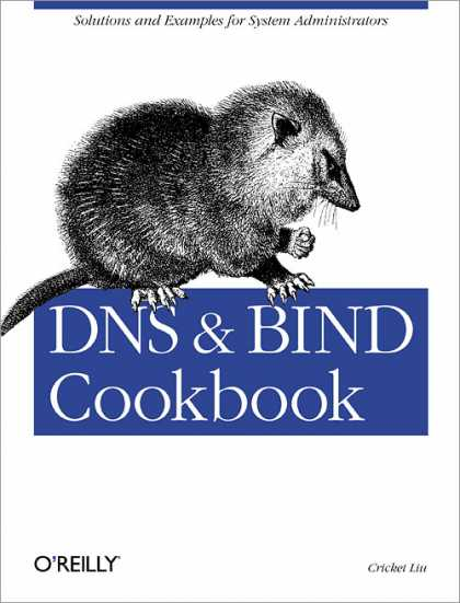 O'Reilly Books - DNS & Bind Cookbook