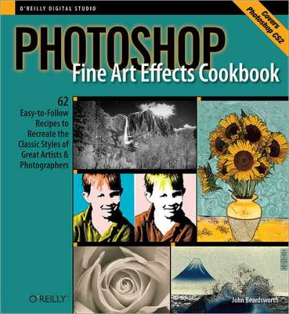 Reilly Books on Reilly Books   Photoshop Fine Art Effects Cookbook