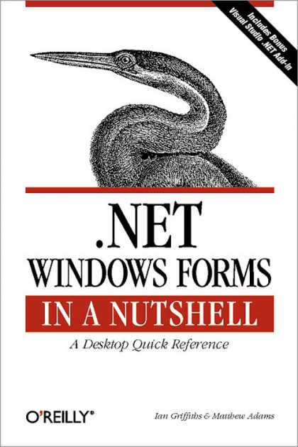 O'Reilly Books - .NET Windows Forms in a Nutshell