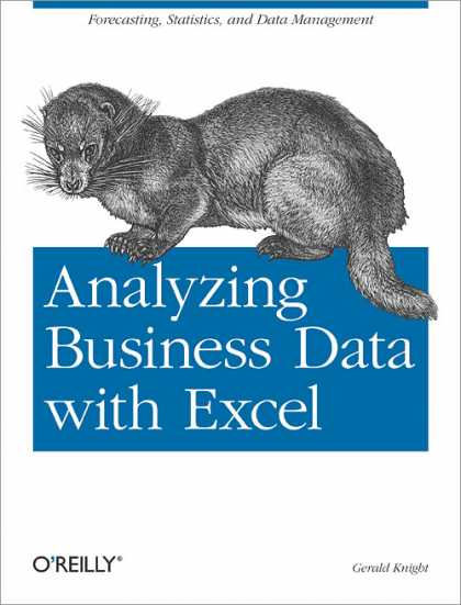 O'Reilly Books - Analyzing Business Data with Excel