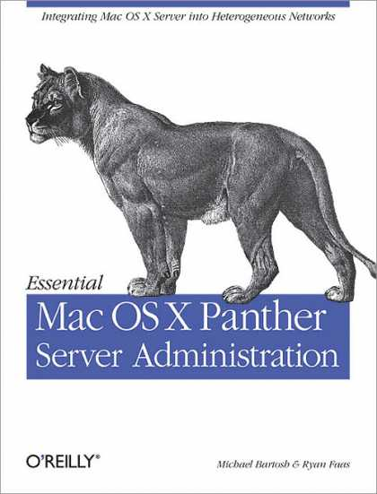 O'Reilly Books - Essential Mac OS X Panther Server Administration