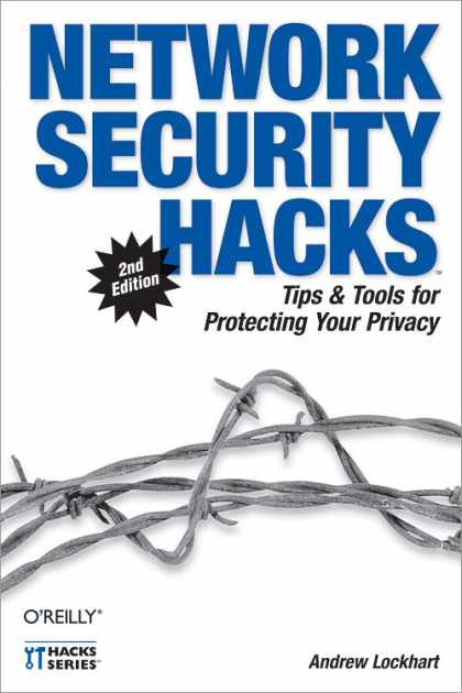 O'Reilly Books - Network Security Hacks, Second Edition