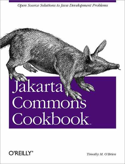 O'Reilly Books - Jakarta Commons Cookbook