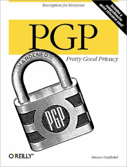 O'Reilly Books - PGP: Pretty Good Privacy