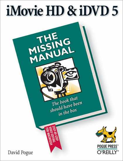 O'Reilly Books - iMovie HD & iDVD 5: The Missing Manual