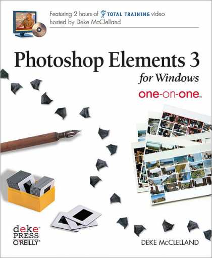O'Reilly Books - Photoshop Elements 3 for Windows One-on-One