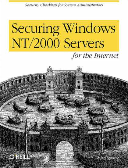 O'Reilly Books - Securing Windows NT/2000 Servers for the Internet