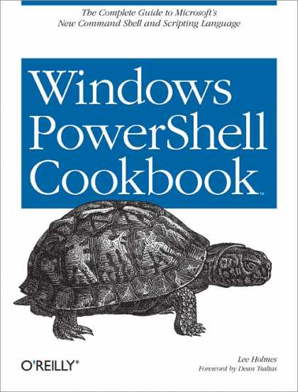 O'Reilly Books - Windows PowerShell Cookbook