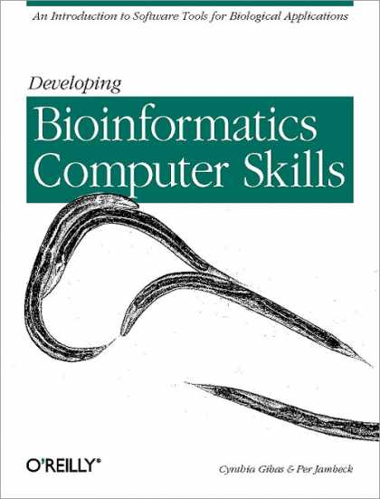 O'Reilly Books - Developing Bioinformatics Computer Skills