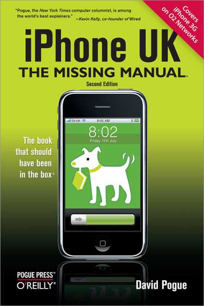 O'Reilly Books - iPhone UK: The Missing Manual, Second Edition