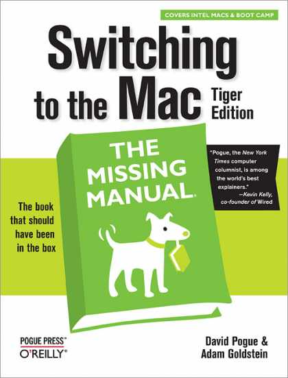 O'Reilly Books - Switching to the Mac: The Missing Manual, Tiger Edition,