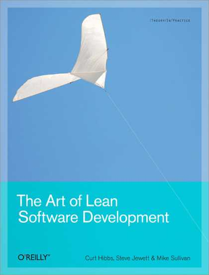 O'Reilly Books - The Art of Lean Software Development