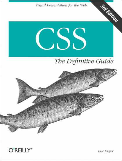 O'Reilly Books - CSS: The Definitive Guide, Third Edition