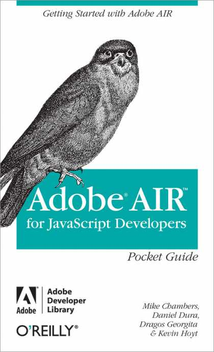 O'Reilly Books - Adobe AIR for JavaScript Developers Pocket Guide