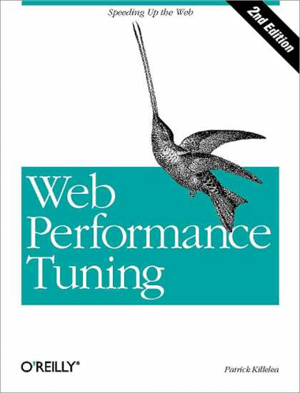 O'Reilly Books - Web Performance Tuning, Second Edition