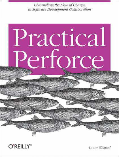 O'Reilly Books - Practical Perforce