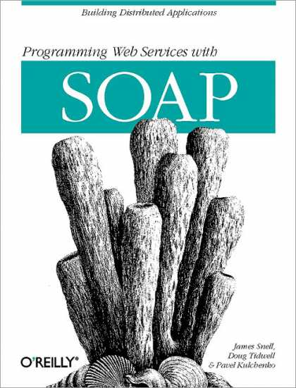 O'Reilly Books - Programming Web Services with SOAP