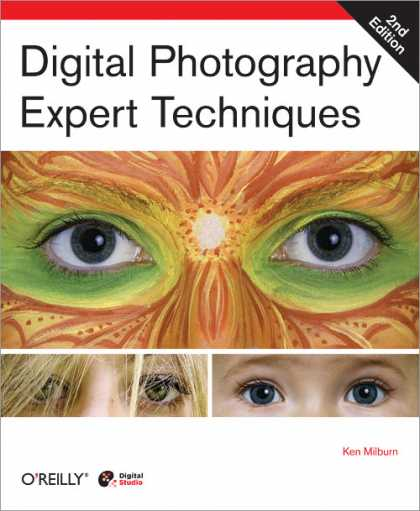 O'Reilly Books - Digital Photography Expert Techniques, Second Edition