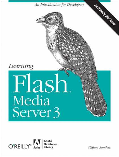 O'Reilly Books - Learning Flash Media Server 3