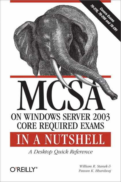 O'Reilly Books - MCSA on Windows Server 2003 Core Exams in a Nutshell