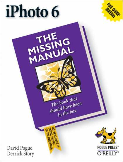 O'Reilly Books - iPhoto 6: The Missing Manual