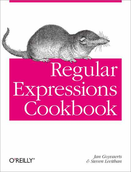 O'Reilly Books - Regular Expressions Cookbook