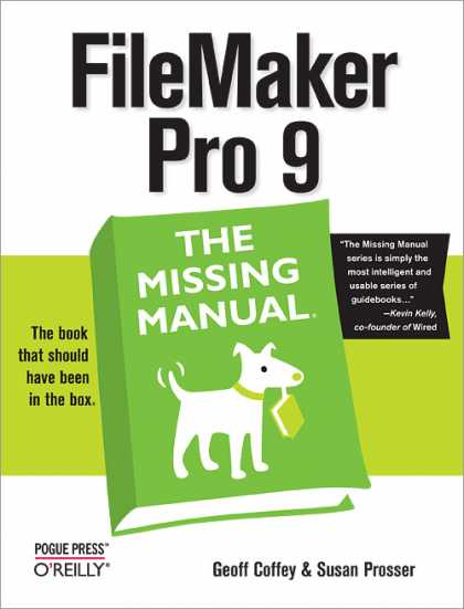 O'Reilly Books - FileMaker Pro 9: The Missing Manual