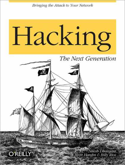 O'Reilly Books - Hacking: The Next Generation