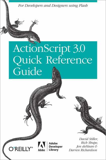 O'Reilly Books - The ActionScript 3.0 Quick Reference Guide