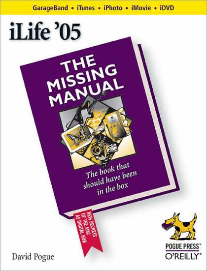 O'Reilly Books - iLife '05: The Missing Manual,