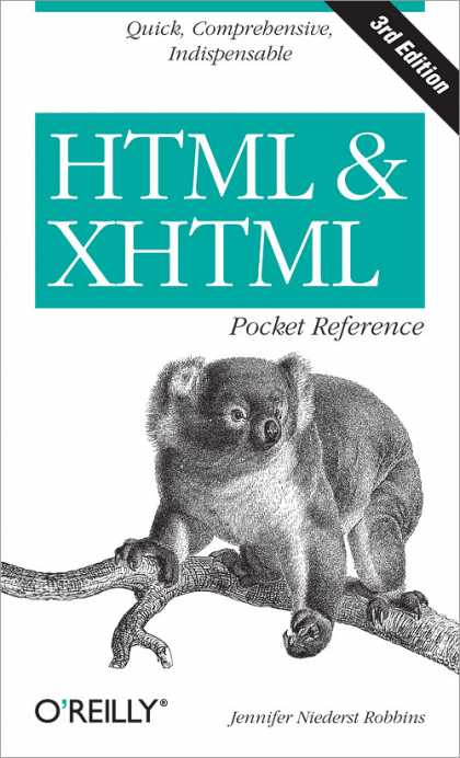 O'Reilly Books - HTML and XHTML Pocket Reference, Third Edition