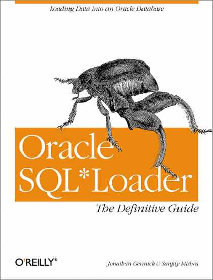 O'Reilly Books - Oracle SQL*Loader: The Definitive Guide